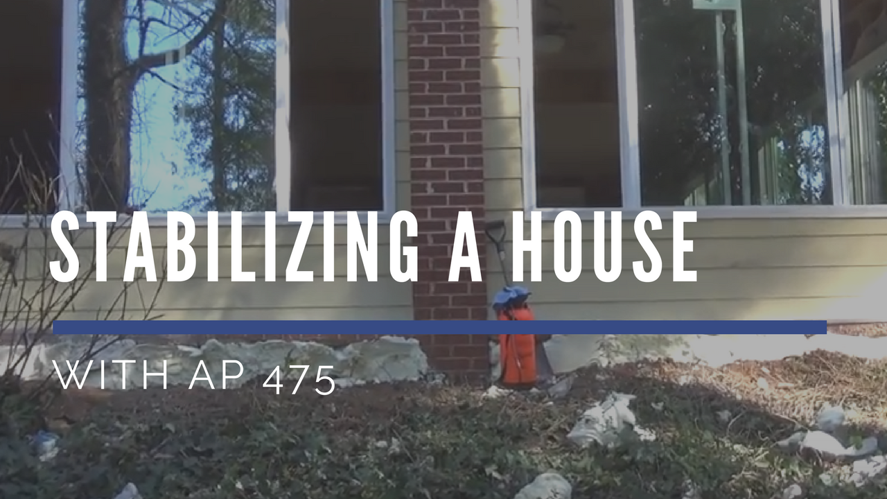 Stabilizing a house with AP 475