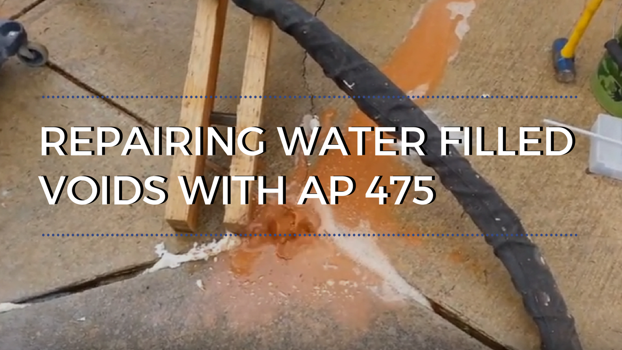 Repairing water filled voids with AP 475